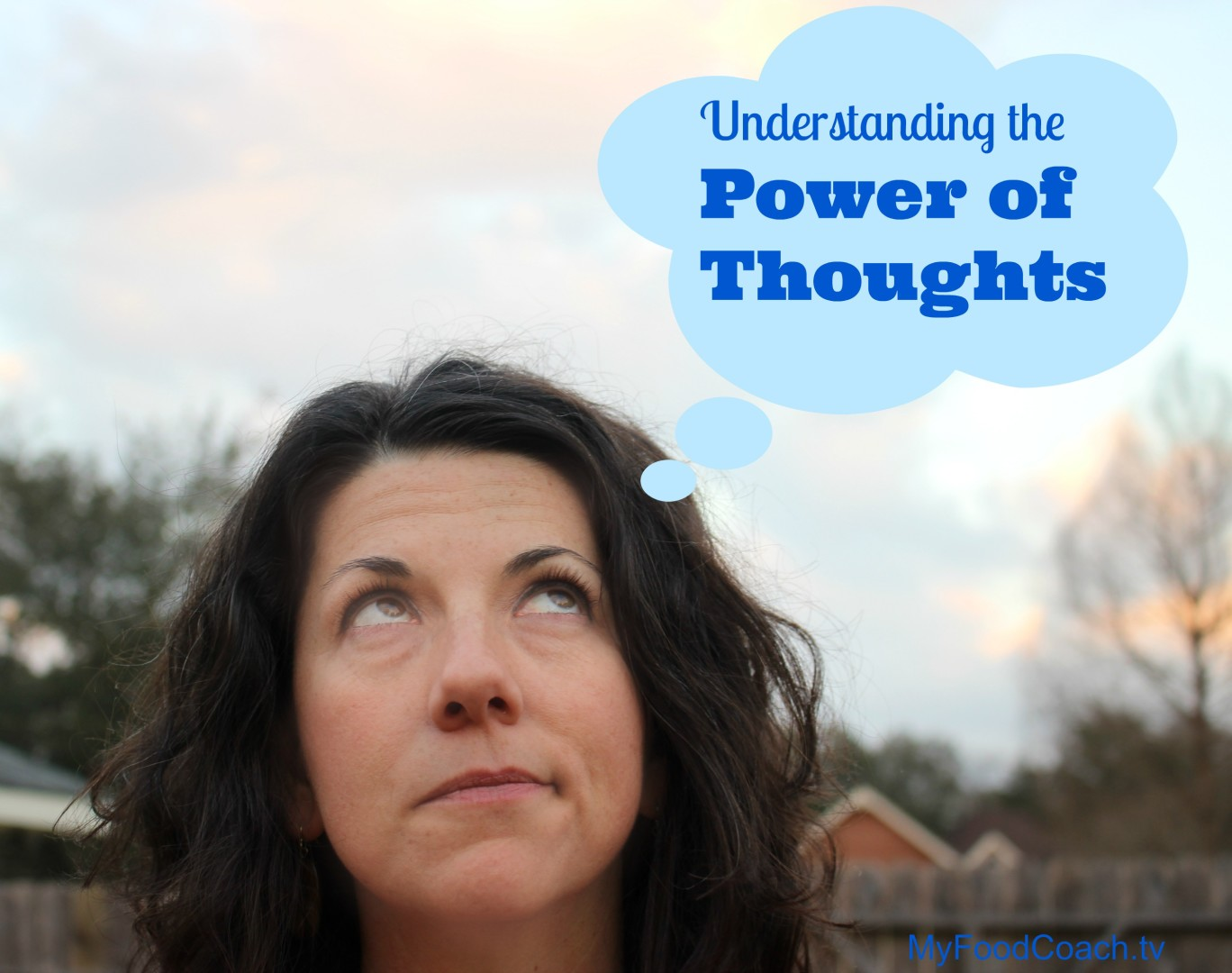 Understanding the Power of Thoughts